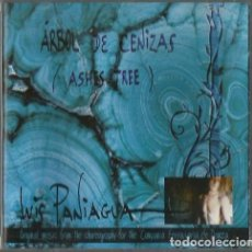 CDs de Música: CD LUIS PANIAGUA : ARBOL DE CENIZAS ( ASHES TREE). Lote 110682591