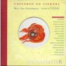 CDs de Música: UNIVERSO EN CIERNES -MARI PAU DOMÍNGUEZ/GABRIEL SOPEÑA. CD + LIBRO CON POEMAS Y FOTOGRAFÍAS. Lote 110827763