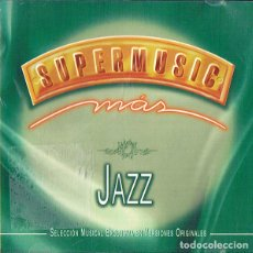 CDs de Música: VARIOUS - SUPERMUSIC MÁS JAZZ . Lote 110923467