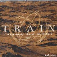 CDs de Música: TRAIN - CALLING ALL ANGELS / RADIO VERSION . CD SINGLE DE 2003 RF-373. Lote 110959751