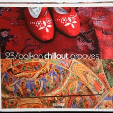 CDs de Música: 23 BALKAN CHILLOUT GROOVES. CD. Lote 111403587