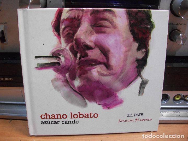 CHANO LOBATO AZUCAR CANDE CD LIBRO EL PAIS COMO NUEVO¡¡ PEPETO (Música - CD's Flamenco, Canción española y Cuplé)