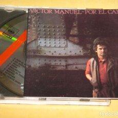 CDs de Música: VICTOR MANUEL, POR EL CAMINO, CD. Lote 111702431