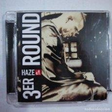 CDs de Música: HAZE - 3ER ROUND - CD 2008 - MADE IN EU . Lote 111747787