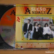 CDs de Música: SUEÑO ANDALUZ, NUESTRO CAMINAR, CD, SEVILLANAS. Lote 111777619