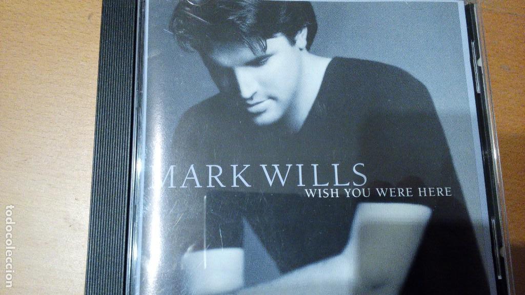 Mark Wills Wish You Were Here CD