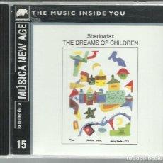 CDs de Música: SHADOWFAX - THE DREAMS OF CHILDREN (1984) - CD WINDHAM HILL / RBA 1999. Lote 111948499