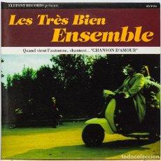 CDs de Música: LES TRÉS BIEN ENSEMBLE / QUAND VIENT L'AUTOMNE, CHANTENT... CHANSON D'AMOUR . Lote 112040459