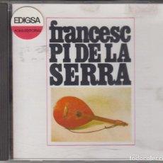 CDs de Música: FRANCESC PI DE LA SERRA CD 1993 PDI. Lote 112085367