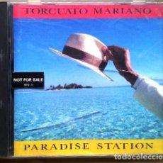 CDs de Música: TORCUATO MARIANO - PARADISE STATION. Lote 112247295
