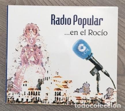 RADIO POPULAR EN EL ROCÍO (Música - CD's Flamenco, Canción española y Cuplé)