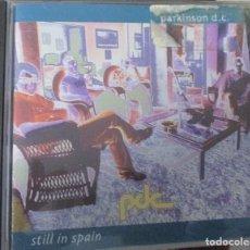 CDs de Música: PARKINSON D.C. STILL IN SPAIN 1997 CD. Lote 112725567