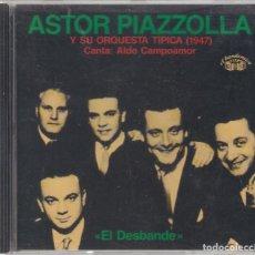 CDs de Música: ASTOR PIAZZOLA Y SU ORQUESTA TÍPICA (1947) - EL DESBANDE - CD EL BANDONEON 1989. Lote 112938515