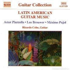 CDs de Música: LATIN AMERICAN GUITAR MUSIC - GUITARRA: RICARDO COBO - CD 16 TRACKS - NAXOS INTERNATIONAL - AÑO 2003. Lote 113191135