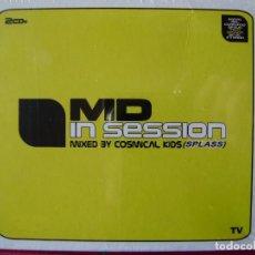 CD de Música: MD IN SESSION.MIXED BY COSMICAL KIDS (SPLASS)CD DOBLE PRECINTADO...PEDIDO MINIMO 5€. Lote 115761383