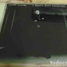 CDs de Música: ALLAN CLARKE (THE HOLLIES)?– I WASN'T BORN YESTERDAY - CD. Lote 113641719