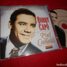 CDs de Música: BOBBY CAPO PIEL CANELA CD 1997 EDICION ESPAÑOLA SPAIN. Lote 113662247