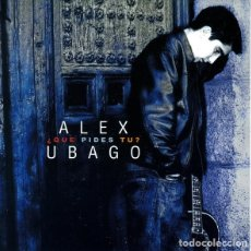 CDs de Música: ALEX UBAGO * EDICIÓN ESPECIAL DIGIPACK * CD + DVD + FOTOS * ¿QUÉ PIDES TÚ?. Lote 113678627