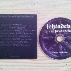 CDs de Música: ISHTADEVA VINYL PRODUCTIONS COMPILATION VOLUMEN I - FAGUS SYLVATICA - VARIOS CD. Lote 113694539