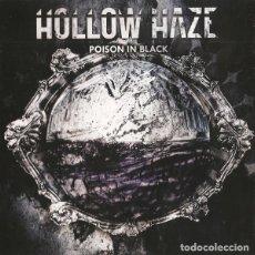 CDs de Música: HOLLOW HAZE - POISON IN BLACK-METAL. Lote 113732859