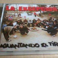 CDs de Música: (SIN ABRIR) LA EXCEPCIÓN - AGUANTANDO EL TIRÓN. Lote 113734647