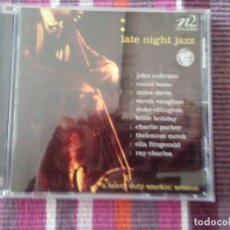 CDs de Música: LATE NIGHT JAZZ A HEAVY DUTTY SMOKIN' SESSION. Lote 113830959