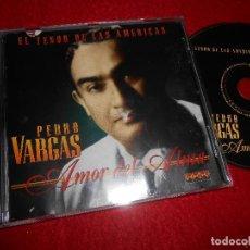 CDs de Música: PEDRO VARGAS AMOR DEL ALMA CD 1995 EDICION ESPAÑOLA SPAIN . Lote 113835223