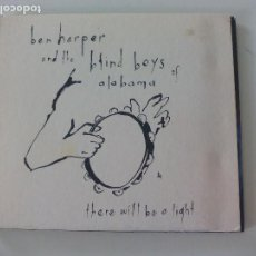 CDs de Música: BEN HARPER AND THE BLIND BOYS OF ALABAMA - THERE WILL BE A LIGHT. 2004 EMI - VIRGIN. Lote 113885691