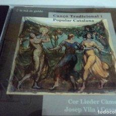 CDs de Música: CANCION TRADICIONAL CATALANA COR LIEDER CAMERA JOSEP VILA I CASAÑAS. Lote 114151315