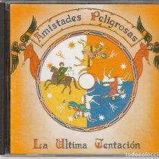 CDs de Música: AMISTADES PELIGROSAS - LA ULTIMA TENTACION (CD EMI 1993). Lote 114178847