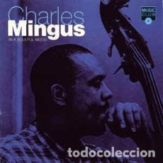 CDs de Música: CHARLES MINGUS - IN A SOULFUL MOOD (CD, COMP) LABEL:MUSIC CLUB CAT#: MCCD 201 . Lote 114387555