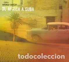 CD. DE AFRICA A CUBA (Música - CD's World Music)