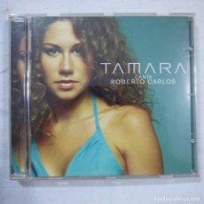 CDs de Música: TAMARA - CANTA ROBERTO CARLOS - CD 2004 . Lote 114419567