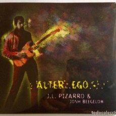 CDs de Música: J.L. PIZARRO & JOSH BEEGELOW ALTER EGO CD PRECINTADO BLUES BAND DE GRANADA. Lote 114589563