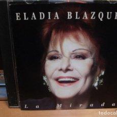 CDs de Música: ELADIA BLAZQUEZ LA MIRADA 1998 ARGENTINA CD ALBUM . Lote 114832047