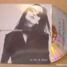 CDs de Música: PATRICIA OLIVER - SI VAS A VENIR - CD PROMOCIONAL - 1998 CNR. Lote 114912303
