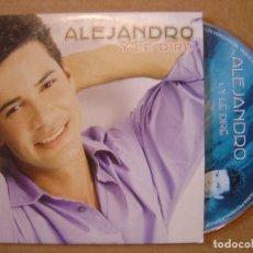 CDs de Música: ALEJANDRO - Y LE DIRE - CD SINGLE PROMOCIONAL - 2002 BIG MOON. Lote 114913095