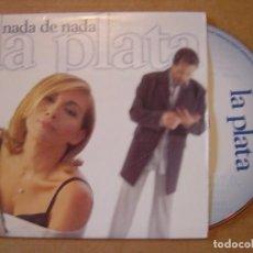 CDs de Música: LA PLATA - NADA DE NADA - CD SINGLE PROMOCIONAL - 1999 BMG. Lote 114913287