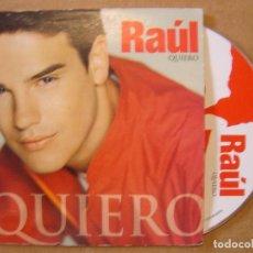 CDs de Música: RAUL - QUIERO - CD SINGLE PROMOCIONAL - 2002 HORUS. Lote 114917967