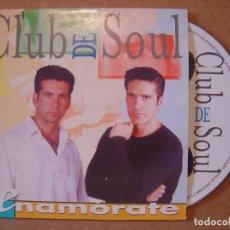 CDs de Música: CLUB DE SOUL - ENAMORATE - DISCO LOCO. Lote 114921255