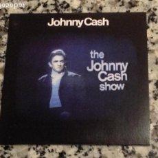 CDs de Música: JOHNNY CASH. THE JOHNNY CASH SHOW. FORMATO EN SOBRE DE CARTÓN . Lote 114976699
