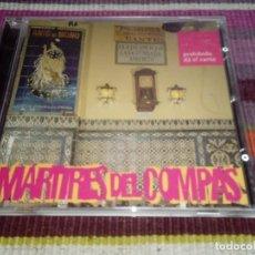 CDs de Música: MÁRTIRES DEL COMPÁS - PROHIBIDO DÁ EL CANTE CD ORIGINAL. Lote 115358567