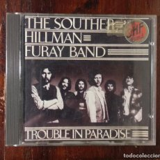 CDs de Música: CD THE SOUTHER HILLMAN FURAY BAND,TROUBLE IN PARADISE 1975-1991. Lote 115512907