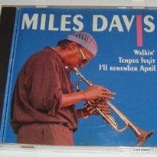 CDs de Música: CD - MILES DAVIS - WALKIN' - TEMPUS FUGIT - I'LL REMEMBER APRIL - MILES DAVIS. Lote 115542339