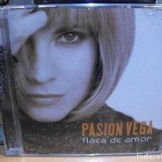 CDs de Música: PASIÓN VEGA. FLACA DE AMOR. RCA 2005. CD PEPETO. Lote 115618323