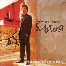 CDs de Música: EAGLE-EYE CHERRY - SUB ROSA (CD, ALBUM) LABEL:POLYDOR CAT#: 9865480 . Lote 115730367