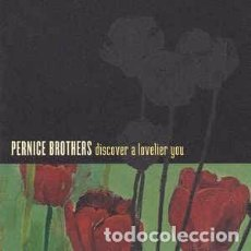 CDs de Música: PERNICE BROTHERS - DISCOVER A LOVELIER YOU (CD) LABEL:ONE LITTLE INDIAN CAT#: TPLP439CD. Lote 115735511
