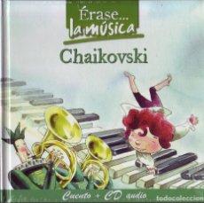 CDs de Música: ERASE.. LA MUSICA. VARIOS. CUENTO + CD AUDIO. CHAIKOVSKI. . Lote 115854439