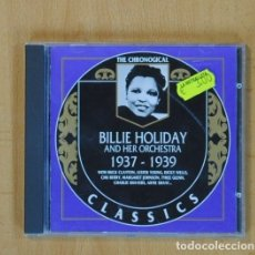 CDs de Música: BILLIE HOLIDAY - AND HER ORCHESTRA 1937 1939 - CD. Lote 115861963