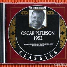 CDs de Música: OSCAR PETERSON 1952 CD THE CHRONOGICAL CLASSICS COMO NUEVO. Lote 115917455
